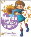 Wenda the Wacky Wiggler (The Rainbow Collection)