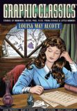 Graphic Classics: Louisa May Alcott (Graphic Classics (Graphic Novels))