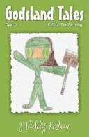 Godsland Tales: Book 2 Kellita, the Air Ninja
