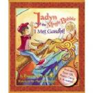 Jadyn and the Magic Bubble: I Met Gandhi