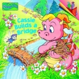 Cassie Builds a Bridge (Dragon Tales)