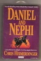 Daniel and Nephi