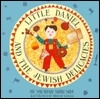 Little Daniel and the Jewish Delicacies