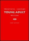 Twentieth-Century Young Adult Writers (St James Guide to Writers Series)