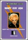 Mary Kay Ash: Mary Kay, a Beautiful Business (Wizards of Business)