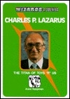 Charles P. Lazarus: The Titan of Toys