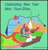Celebrating New Year - Miss Yuan-Shiau/Vietnamese English Version