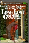 Secret of the Long Lost Cousin: Can You Solve They Mystery? (Can You Solve the Mystery?)