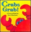 Crabs Grab!: A Pop-Up Book
