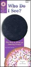 Who do I see? (A Judy/Instructo doughnut book)