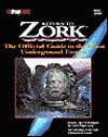 Return to Zork: The Official Guide to the Great UndergroundEmpire (Brady Games)