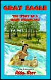 Gray Eagle: The Story of a Creek Indian Boy
