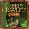 Creepy Crawlies in 3-D!/With 3-D Glasses
