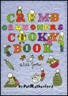 Crumb crunchers cooky book with jokes: 80 cooky recipes for kids to make : easy to make, easy to understand, each with a cooky joke