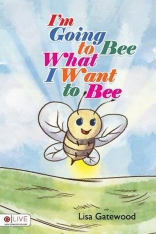 I'm Going to Bee What I Want to Bee