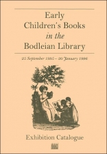 Early Children's Books in the Bodleian Library: an Exhibition