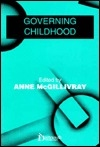 Governing Childhood (Issues in Law and Society)