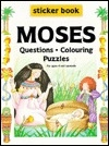 Moses: Questions & Coloring Puzzles (Your Favourite Sticker Books)