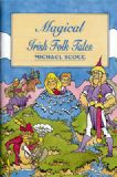 Magical Irish Folk Tales