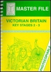 Victorian Britain (Masterfiles S.)