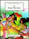 The King's Fifty Son's (Scheherezade Children's Stories)