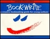 Book-Write: A Creative Bookmaking Guide for Young Authors