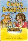 Carla's Breakfast (Kaeden Books)