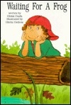 Waiting for a Frog (Kaeden Books)