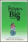 Little Peoples Guide to the Big World