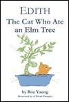 Edith, the Cat Who Ate an Elm Tree
