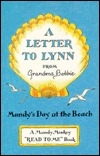 A Letter to Lynn: Mandy's Day at the Beach (A/Mandy Monkey