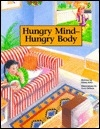 Hungry Mind-Hungry Body: Childhood Obesity (Real Life Storybooks)