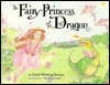 The Fairy Princess and the Dragon