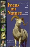 Focus on Nature: A Young Person's Guide to Nature and Animal Photography