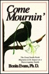 Come Mournin' : The Great South-North Migration & Its Impact on a Sharecropping Family