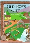 Old Bob's Gift: Life in the Catskill Mountains of the 1850s