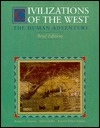 Civilizations of the West: The Human Adventure
