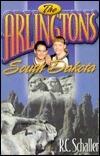 The Arlingtons: South Dakota