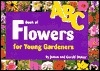 ABC Book of Flowers for Young Gardeners