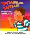 Introducing Willie (Wheeling Willie)