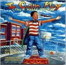 I Can Fly!: The R. Kelly Story (Fuzzy-Feeling Books)