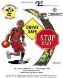 Doc Hollywood Presents Drive Safe, Stop Safe