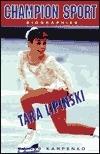 Tara Lipinski (Champion Sports Biography)