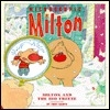 Milton and the Big Freeze (Microscopic Milton)