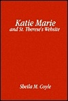 Katie Marie and St. Theresa's Website