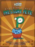 Pressure Pete