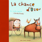 La chance d'Ozou (French Edition)