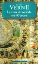 Le Tour Du Monde En 80 Jours (Classiques Francais) (French Edition)