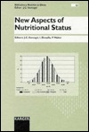New Aspects of Nutritional Status: 30th Symposium of the European Academy of Nutritional Status (Forum of Nutrition)