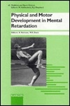 Physical and Motor Development in Mental Retardation (Medicine and Sport Science)